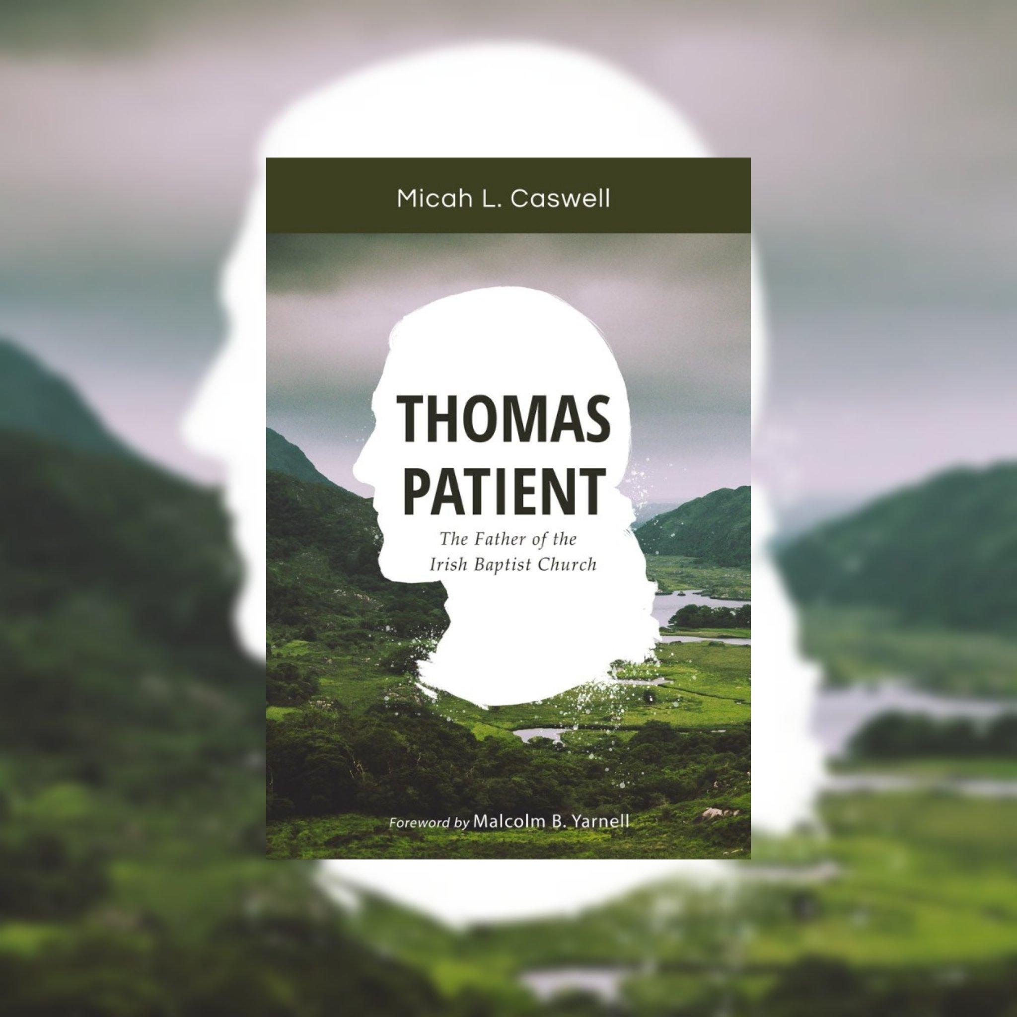 Image: irish-baptist-historical-society-thomas-patient